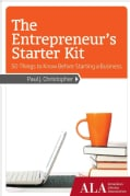 The Entrepreneur's Starter Kit: 50 Things to Know Before Starting a Business (Paperback)
