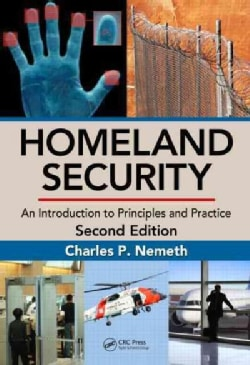 Homeland Security: An Introduction to Principles and Practice (Hardcover)