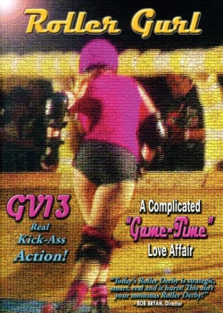 GV13 Roller Gurl: A Complicated Game-Time Love Affair (DVD)