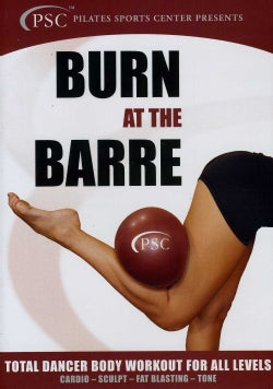 Burn At The Barre: Total Dancer Body Workout For All Levels (DVD)