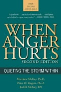 When Anger Hurts: Quieting the Storm Within (Paperback)
