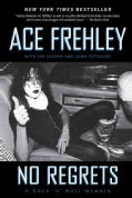 No Regrets: A Rock 'n' Roll Memoir (Paperback)