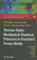 Thermo-Hydro-Mechanical-Chemical Processes in Fractured Porous Media: Benchmarks and Examples (Hardcover)