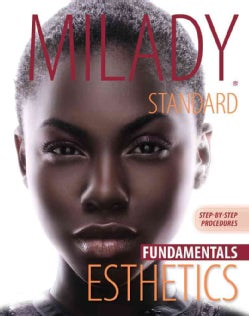 Milady Standard Esthetics: Fundamentals Step-by-Step Procedures (Paperback)
