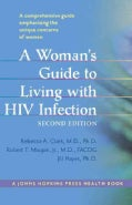 A Woman's Guide to Living with HIV Infection (Paperback)