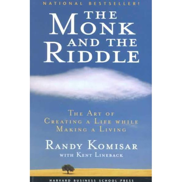 The Monk and the Riddle: The Art of Creating a Life While Making a Life (Paperback)
