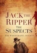 Jack The Ripper: The Suspects (Paperback)