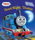 Good Night, Thomas (Board book)
