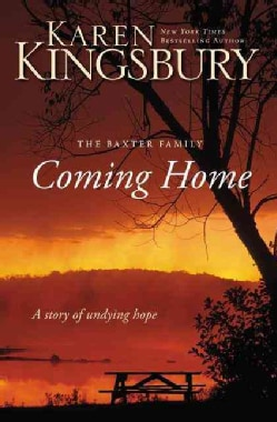 Coming Home: A Story of Undying Hope (Hardcover)