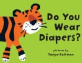 Do You Wear Diapers? (Board book)