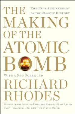 The Making of the Atomic Bomb: The 25th Anniversary Edition (Paperback)