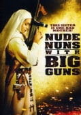 Nude Nuns With Big Guns (DVD)