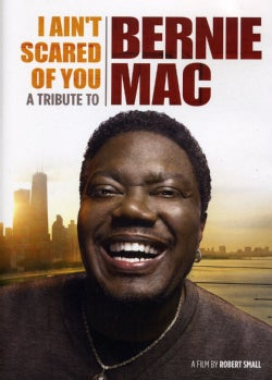 I Ain't Scared Of You: A Tribute To Bernie Mac (DVD)