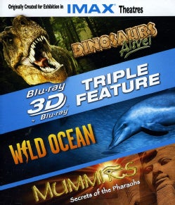 3-D Triple Feature: Dinosaurs Alive!/Wild Ocean/Mummies (IMAX) (Blu-ray Disc)