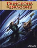 Dungeons & Dragons 3: Down (Hardcover)