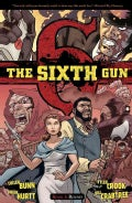 The Sixth Gun 3: Bound (Paperback)