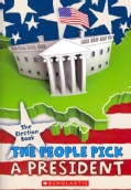 The Election Book: The People Pick a President (Paperback)
