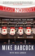 Leave No Doubt: A Credo for Chasing Your Dreams (Hardcover)