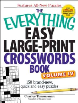 The Everything Easy Large-Print Crosswords Book: 150 Brand-New, Quick and Easy Puzzles (Paperback)