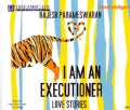 I Am an Executioner: Love Stories (CD-Audio)