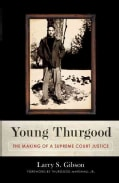 Young Thurgood: The Making of a Supreme Court Justice (Hardcover)