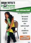 Susan Tuttle: Chair Resistance Band Strength Exercises (DVD)