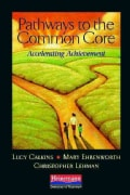 Pathways to the Common Core: Accelerating Achievement (Paperback)
