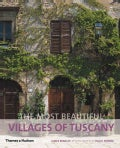 The Most Beautiful Villages of Tuscany (Paperback)