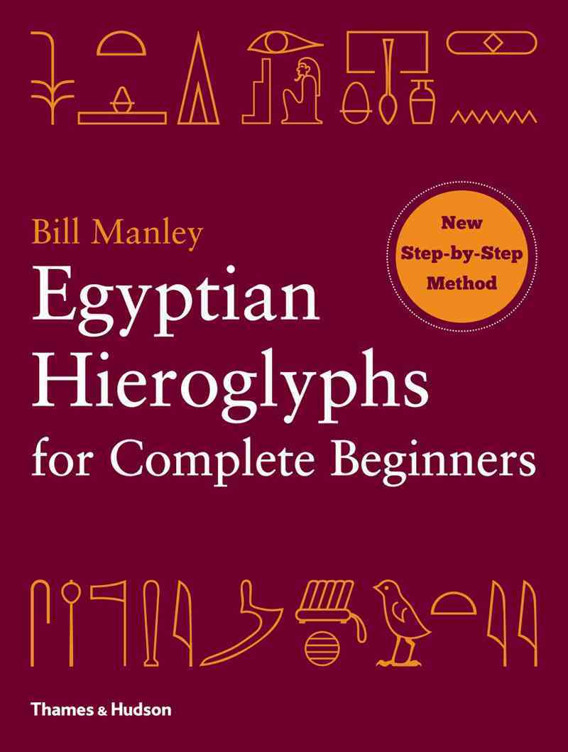 Egyptian Hieroglyphs for Complete Beginners (Paperback)