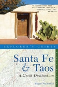 Explorer's Guides Santa Fe & Taos: A Great Destination (Paperback)
