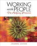 Working With People: The Helping Process (Paperback)