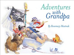 Adventures With Grandpa (Hardcover)