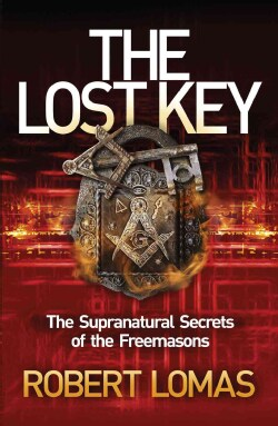 The Lost Key: The Supranatural Secrets of the Freemasons (Paperback)