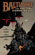 Baltimore 2: The Curse Bells (Hardcover)