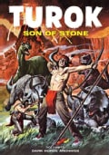 Turok, Son of Stone Archives 10 (Hardcover)