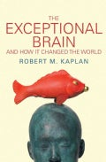 The Exceptional Brain: And How It Changed the World (Paperback)