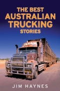 The Best Australian Trucking Stories (Paperback)