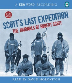 Scott's Last Expedition: The Journals of Robert Scott (CD-Audio)