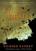 Kill the Dead: A Sandman Slim Novel (Paperback)