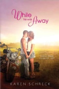 While He Was Away (Paperback)