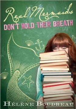 Real Mermaids Don't Hold Their Breath (Paperback)