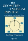"The Geometry of Musical Rhythm: What Makes a ""Good"" Rhythm Good? (Paperback)"