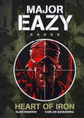 Major Eazy 1: Heart of Iron (Hardcover)