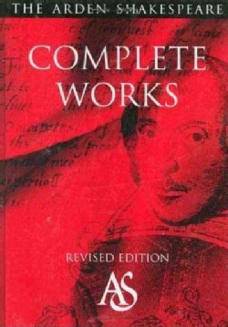 The Arden Shakespeare Complete Works (Hardcover)