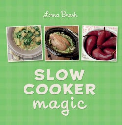 Slow Cooker Magic (Hardcover)