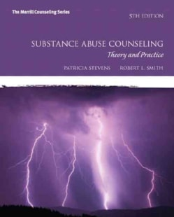 Substance Abuse Counseling: Theory and Practice (Paperback)
