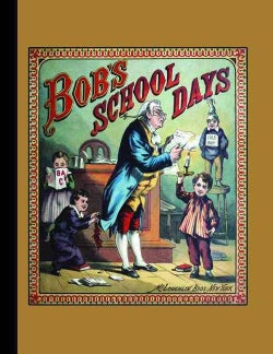 Bob's School Days (Pamphlet)