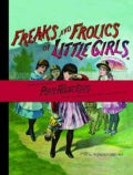 Freaks and Frolics of Little Girls (Paperback)