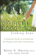 Women and Recovery: Finding Hope (Paperback)