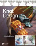 Knot Design: Original Key Chains, Cell Phone Cases, and Bracelets (Paperback)